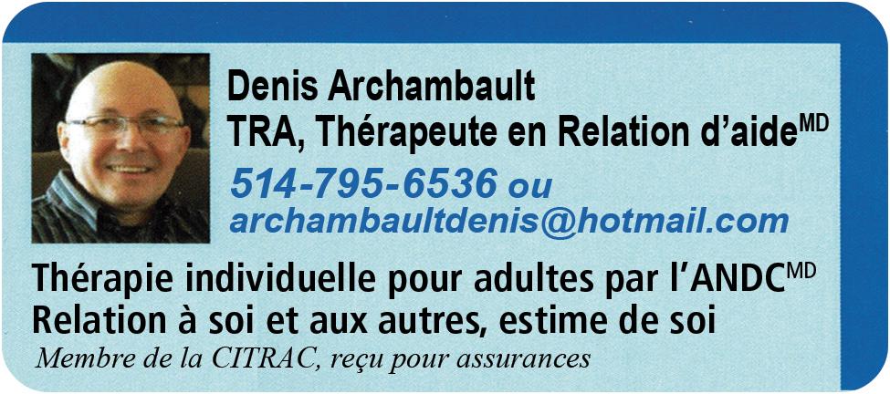 Denis Archambault Thérapeute en Relation d'Aide
